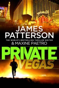 Private Vegas: Book by James Patterson
