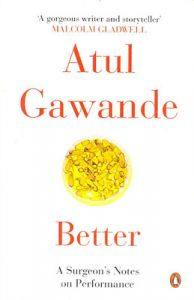 Better (R/J) (English) (Paperback): Book by Atul, Gawande
