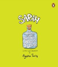 Sarah : The Suppressed Anger of the Pakistani Obedient Daughter (English) (Paperback): Book by Ayesha Tariq