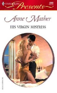 His Virgin Mistress: Book by Anne Mather