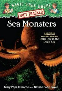 Sea Monsters: A Nonfiction Companion to Dark Day in the Deep Sea: Book by Mary Pope Osborne , Natalie Pope Boyce , Salvatore Murdocca