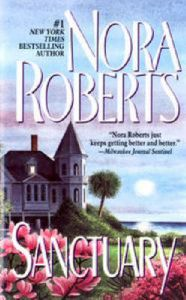 Sanctuary: Book by Nora Roberts
