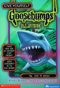 Give Yourself Goosebumps S. - Ship of Ghouls: Book by R. L. Stine