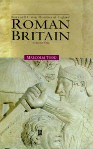 Roman Britain: Book by Malcolm Todd