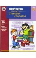 Classroom Helpers Character Education: Cooperation, Grade 3: Book by School Specialty Publishing