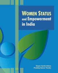 Women Status and Empowerment in India: Book by S. K. Mishra