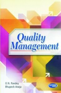 Quality Management (English) 2nd Edition (Paperback): Book by O. N. Pandey, Bhupesh Aneja