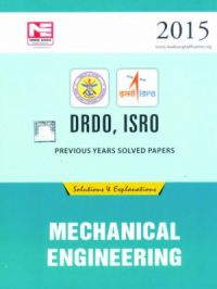 DRDO, ISRO Previous Years Solved Papers Mechanical Engineering (English): Book by Made Easy Team