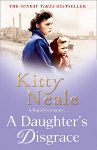 A Daughter's Disgrace: Book by Kitty Neale