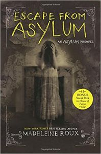 Escape from Asylum: Book by Madeleine Roux
