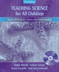 Teaching Science for All Child: Inquiry Methods For Constructing Understanding: Book by Ralph Martin