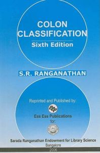 Colon classification (6th Edition): Book by S. R. Ranganathan