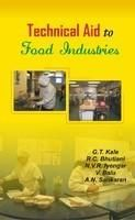 Technical Aid to Food Industries: Book by G,T, Kale