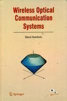 Wireless Optical Communication Systems: Book by Steve Hranilovic