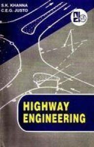 Highway Engineering | Book by S  K  Khanna | Best Price in