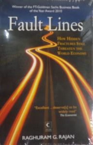 Fault Lines : How Hidden Fractures Still Threaten The World Economy (English) (Paperback): Book by Raghuram G. Rajan