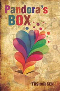 Pandora's Box: Book by Tushar Sen