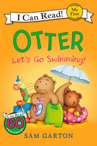 Otter: Let's Go Swimming!: Book by Sam Garton