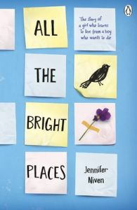 All the Bright Places: Book by Jennifer Niven