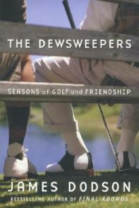 The Dewsweepers: Book by James Dodson