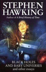 Black Holes And Baby Universes And Other Essays (English) (Paperback): Book by Stephen Hawking