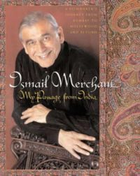 My Passage to India: Book by Ismail Merchant