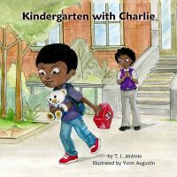 Kindergarten with Charlie: Book by MS T J Jeremie
