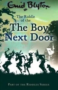 The Riddle of the Boy Next Door (English) (Paperback): Book by Enid Blyton