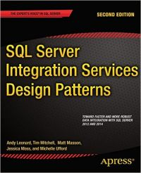 SQL Server Integration Services Design Patterns: Book by Andy Leonard