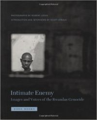 Intimate Enemy: Images and Voices of the Rwandan Genocide (English) (Hardcover): Book by Robert Lyons