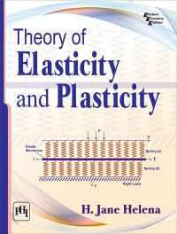 Theory of Elasticity and Plasticity: Book by HELENA H. JANE