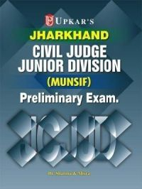 Jharkhand Civil Judge Junior Division (Munsif) Pre.Exam.: Book by Dr. Sharma & Misra