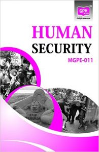 MGPE11 Human Security (Ignou help book for MGPE-011 in English medium: Book by GPH Panel of Experts