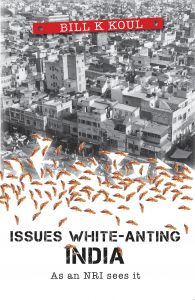 Issues White - Anting India: Book by Bill K Koul