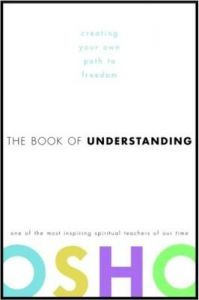 The Book Of Understanding: Book by OSHO