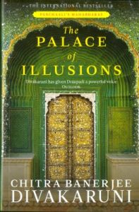 PALACE OF ILLUSIONS (English) (Paperback): Book by Chitra Banerjee Divakaruni