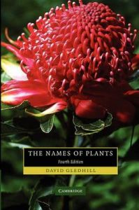 The Names of Plants: Book by David Gledhill