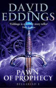Pawn of Prophecy: Book One of the Belgariad: Book by David Eddings