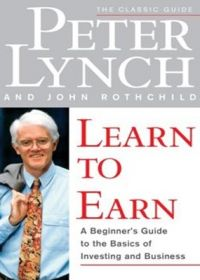 Learn to Earn (English) (Paperback): Book by Peter Lynch