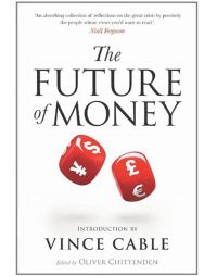 The Future of Money: Book by Oliver Chittenden