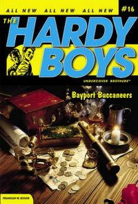 Bayport Buccaneers: Book by H Franklin W Dixon