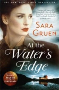 At The Water's Edge (English) (Paperback): Book by Sara Gruen