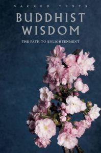 Buddhist Wisdom: The Path from Suffering to Enlightenment: Book by Gerald Benedict