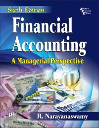 FINANCIAL ACCOUNTING: A MANAGERIAL PERSPECTIVE: Book by NARAYANASWAMY R.