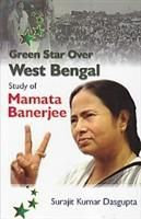 Green Star Over West Bengal: Book by Surajit Kumar Dasgupta