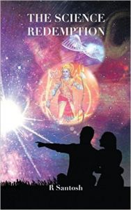 The Science Redemption (English) (Paperback): Book by  Santosh Ramakrishnan was born in a middle-class family in Pune. He studied at the prestigious St Vincent's High School, and then did his MBBS at the BJ Medical College in Pune. He pursued MD in Internal Medicine at JIPMER (Jawaharlal Institute of Postgraduate Medical Education and Research), Pondich... View More Santosh Ramakrishnan was born in a middle-class family in Pune. He studied at the prestigious St Vincent's High School, and then did his MBBS at the BJ Medical College in Pune. He pursued MD in Internal Medicine at JIPMER (Jawaharlal Institute of Postgraduate Medical Education and Research), Pondicherry and then rounded off by doing his fellowship in Endocrinology in PGI (Postgraduate Institute of Medical Education and Research), Chandigarh.After a brief stint at Apollo Hospitals, he turned entrepreneur. He is presently one of the MDs of the Magna Clinics for Obesity, Diabetes and Endocrinology, and chief endocrinologist at the Hyderabad unit.His early hobbies included reading fiction novels, mainly mystery novels and listening to music. He had immense interest in the lyrics of all the songs he heard. Roger Waters of Pink Floyd was one of his greatest inspirations to create and write.In his school days, he wrote for school magazines. He also wrote short stories, diaries and songs for his school and college day bands. As a medical professional, he has 28 publications, teaches medicine, and addressed more than 200 scientific forums. He is interested in Karaoke and was declared the crowd favorite in the 2011 showdown in Hyderabad. He presently reads historical fiction, science fiction and thrillers.