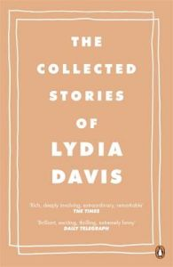 Collected Stories of Lydia Davis: Book by Lydia Davis