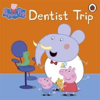 Peppa Pig: Dentist Trip (English) (Paperback): Book by Ladybird