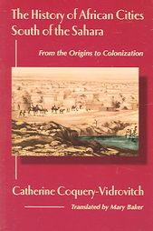 History of African Cities South of the Sahara: Book by Catherine Coquery-Vidrovitch