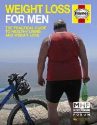 Weight Loss for Men: The Practical Guide to Healthy Living and Weight Loss: Book by Dr. Ian Banks